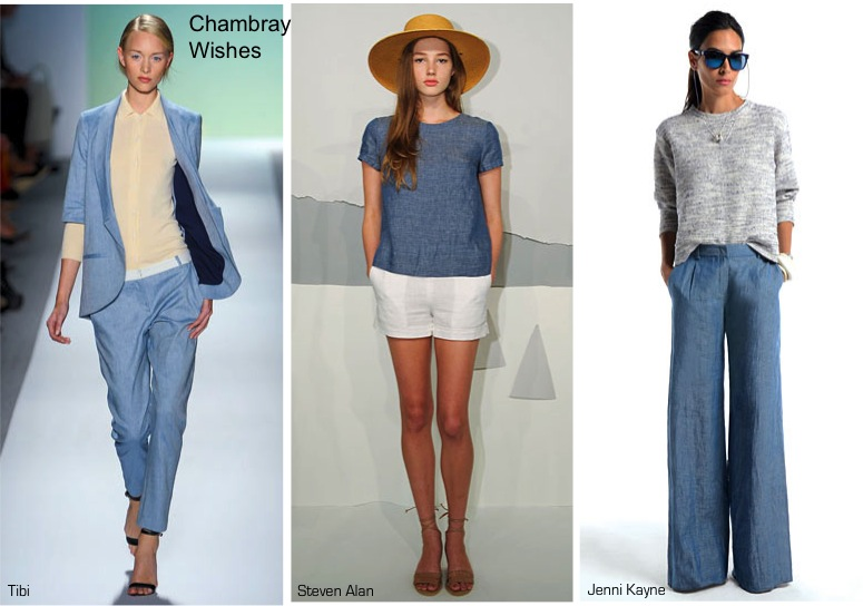 Chambray Wishes, Spring 2012